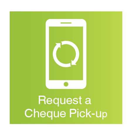 Request a Cheque Pick-up